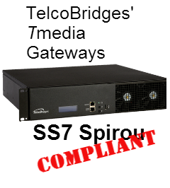 TelcoBridges Tmedia gateways are SS7 Spirou compiant